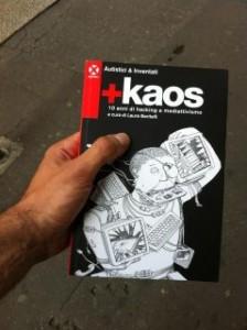 +kaos, 10 anni di mediattivismo e hacking