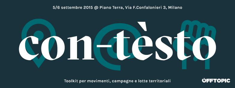 Con-tèsto | Summer school | Toolkit per movimenti, campagne e lotte territoriali @ Piano Terra | Milano | Lombardia | Italia