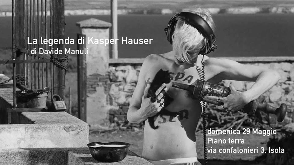 Rinviato al 5.06 La Leggenda di Kaspar Hauser, di D. Manuli | cinesenzaforum