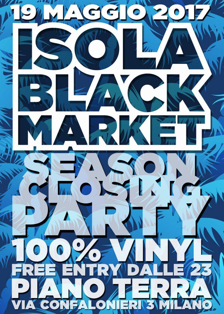 Isola Black Market_closing party !