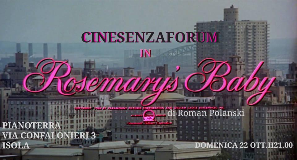 #cinesenzaforum - rosemary's baby