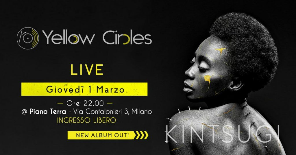 Yellow Circles presenta Kintsugi | Opening Compleanno PT6!