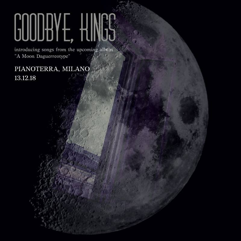 An evening with Goodbye, Kings: Live @Pianoterra, Milano