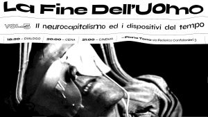 La fine dell'uomo vol. 05 | Il neurocapitalismo ed i dispositivi