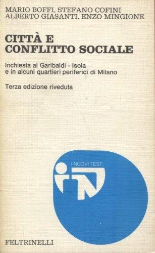 Città e conflitto sociale 50 anni dopo